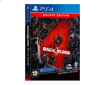 Back 4 Blood Deluxe Edition (Русская версия)(PS4) ПРЕДЗАКАЗ!