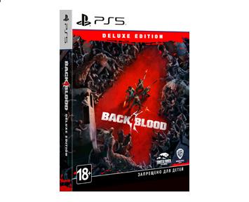 Back 4 Blood Deluxe Edition (Русская версия)(PS5) ПРЕДЗАКАЗ!